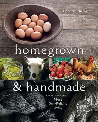 Homegrown and Handmade By Niemann, Deborah