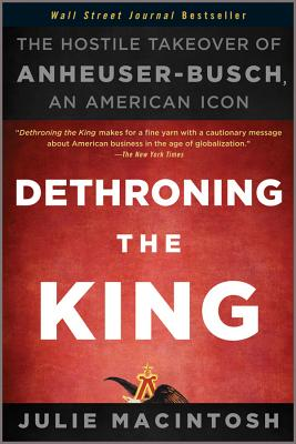 Dethroning the King By Macintosh, Julie